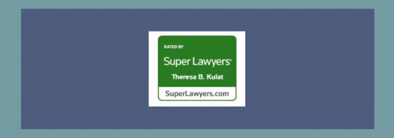 Theresa Beran Kulat - Named to 2019 Illinois Super Lawyer List